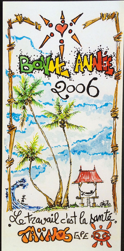 BONNE ANNEE TAINOS GUADELOUPE 2006
